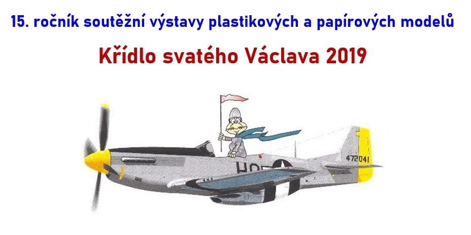 Křídlo svatého Václava a Modelářský košt 2019
